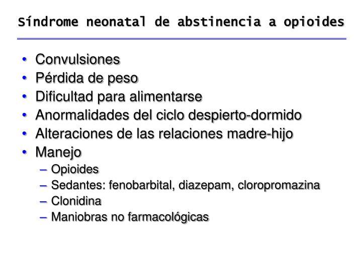 Síndrome neonatal de abstinencia a opioides