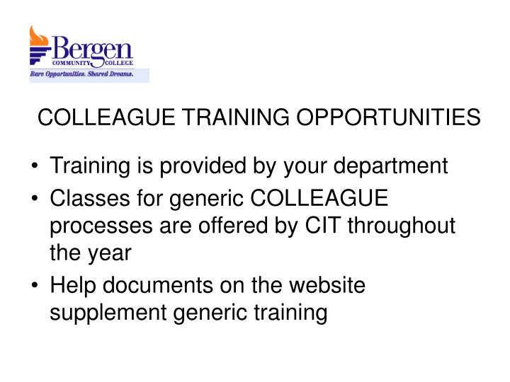 COLLEAGUE TRAINING OPPORTUNITIES