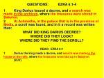 questions ezra 6 1 4