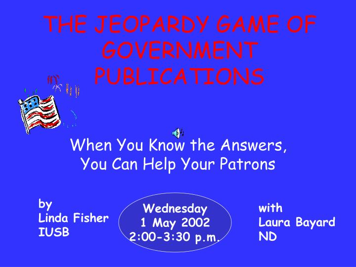 the jeopardy game of government publications n.