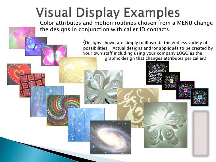 Visual Display Examples