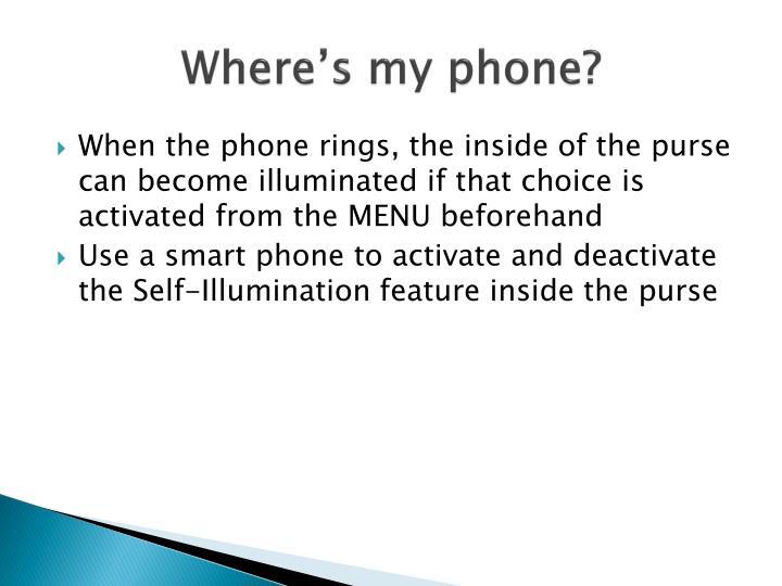 Where's my phone?