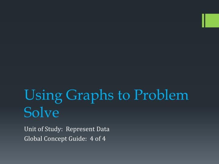 using graphs to problem solve n.