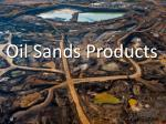 oil sands products