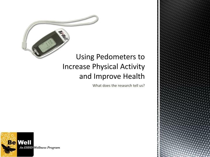 using pedometers to increase physical activity and improve health n.