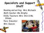 specialists and support staff