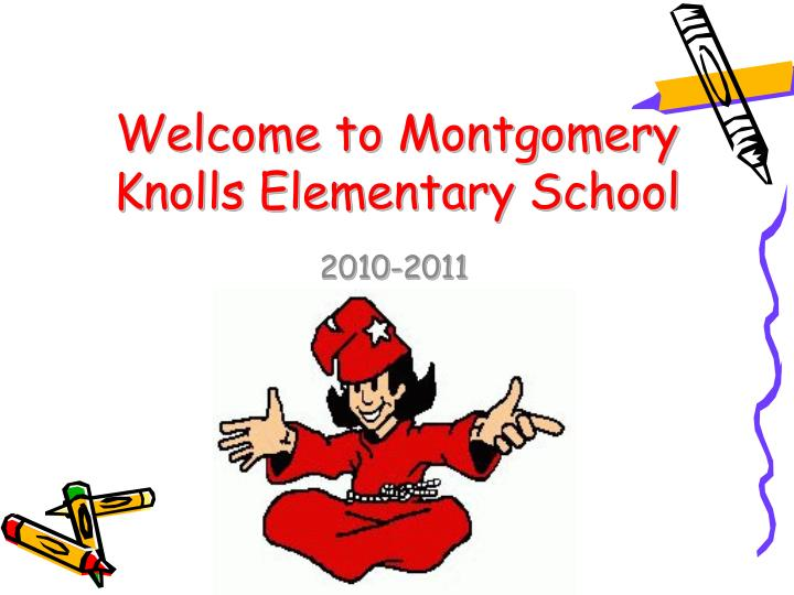 welcome to montgomery knolls elementary school n.