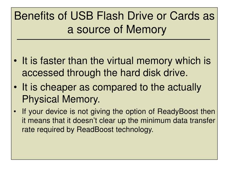 Benefits of USB Flash Drive or Cards as a source of Memory