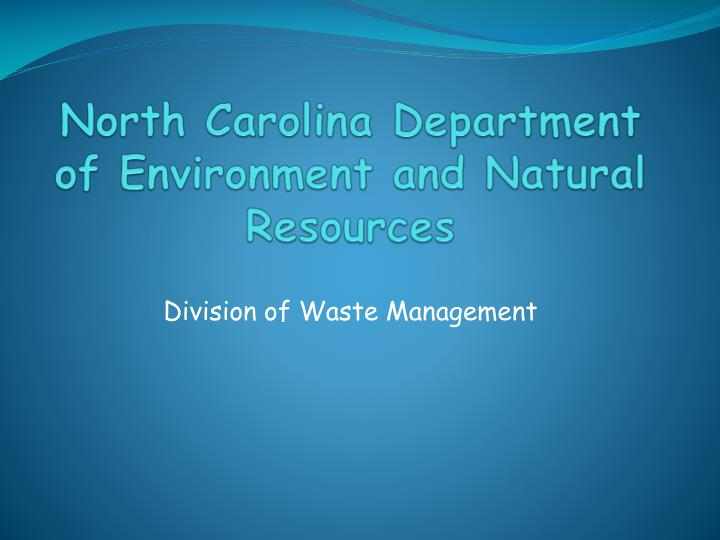 North Carolina Department of Environment and Natural Resources