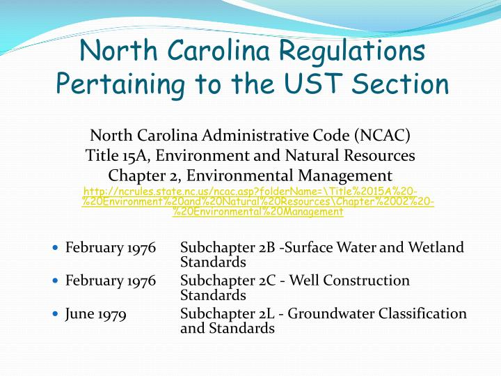 North Carolina Regulations Pertaining to the UST Section