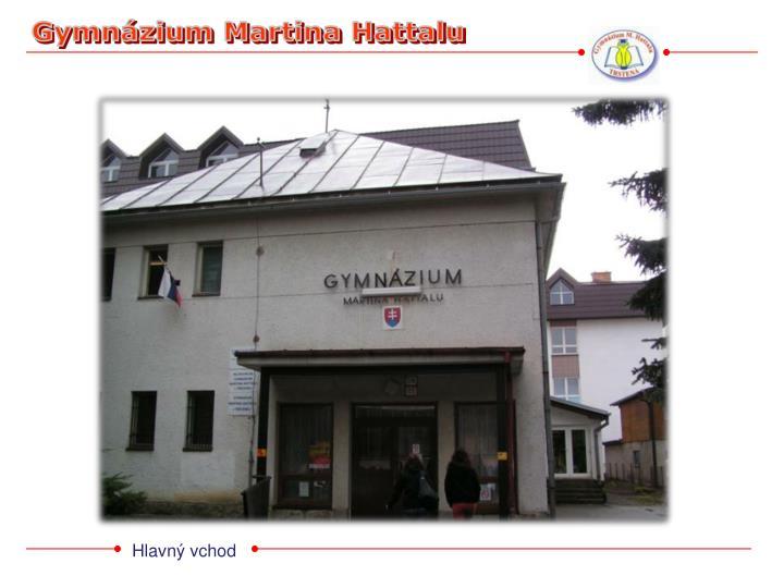 Gymnázium Martina Hattalu