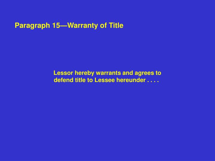 Paragraph 15—Warranty of Title