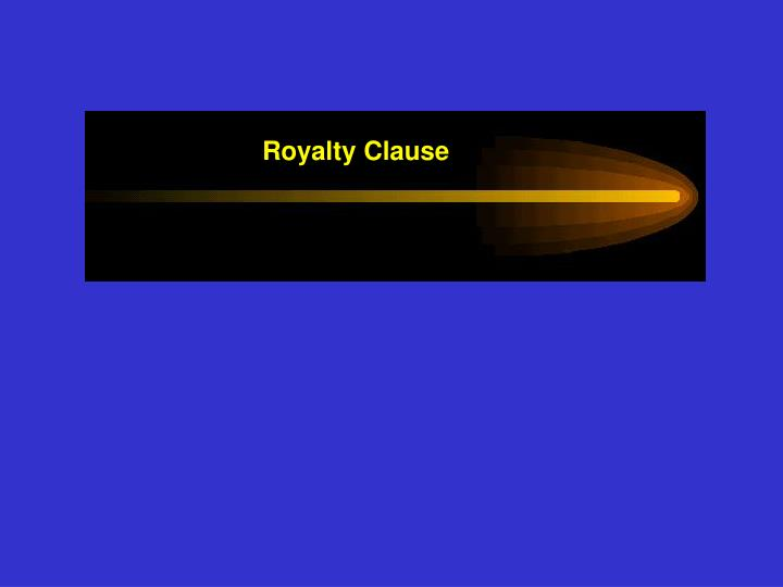 Royalty Clause