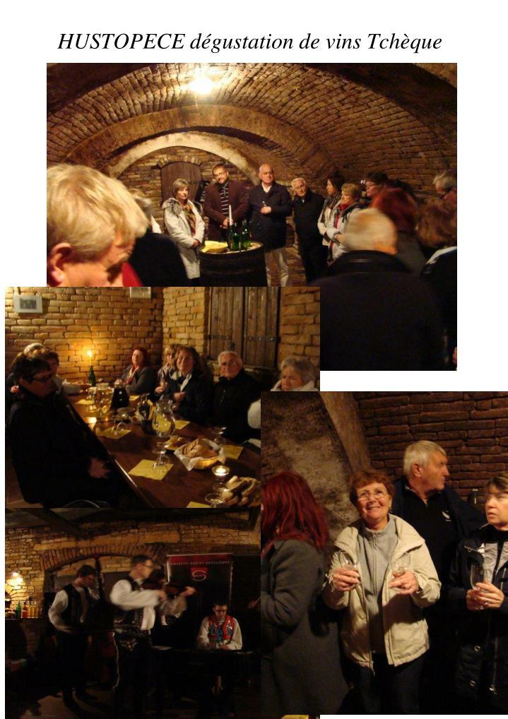 HUSTOPECE dégustation de vins Tchèque