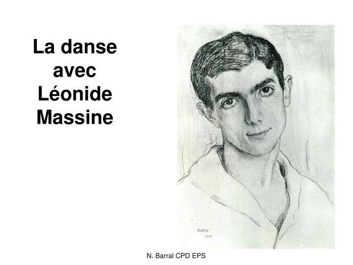 La danse avec Léonide Massine