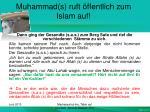 muhammad s ruft ffentlich zum islam auf