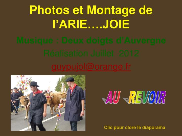 Photos et Montage de l'ARIE….JOIE