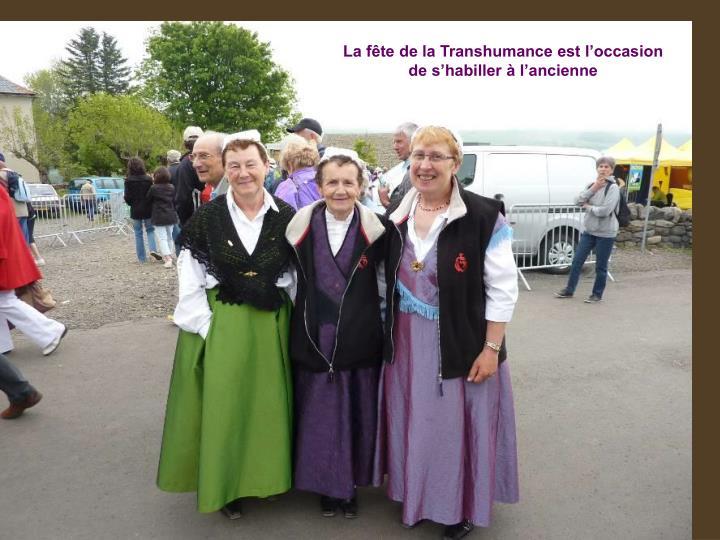 La fête de la Transhumance est l'occasion de s'habiller à l'ancienne
