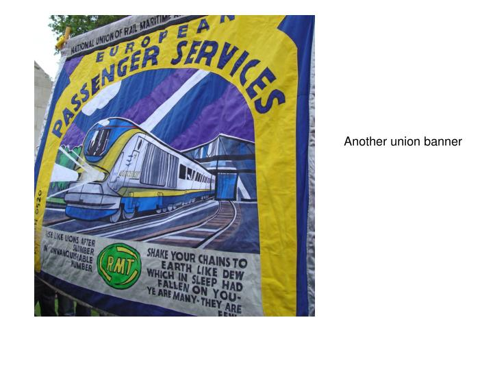 Another union banner