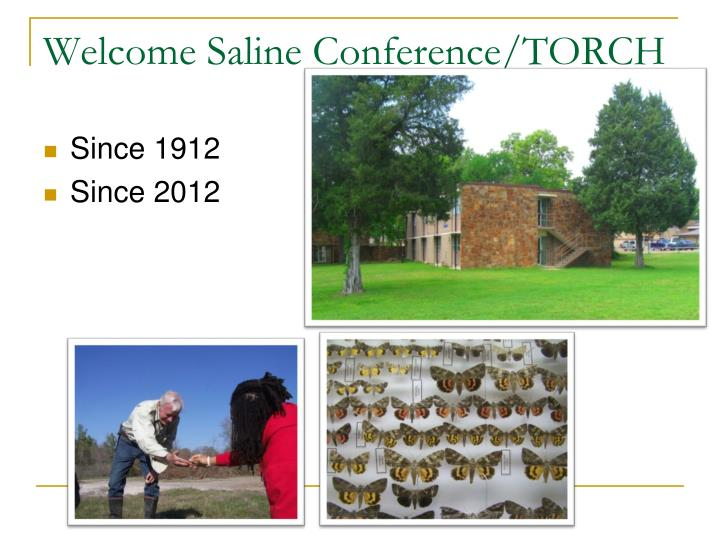welcome saline conference torch n.