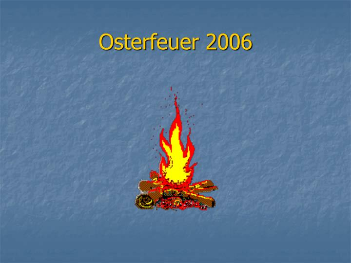 osterfeuer 2006 n.