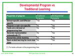 developmental program vs traditional learning