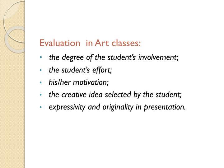 Evaluation  in Art classes: