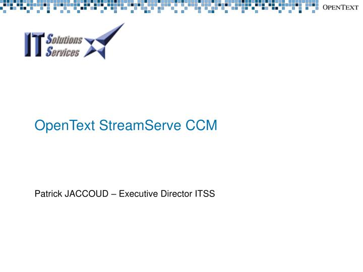 opentext streamserve ccm n.