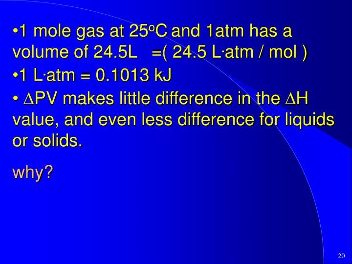 1 mole gas at 25