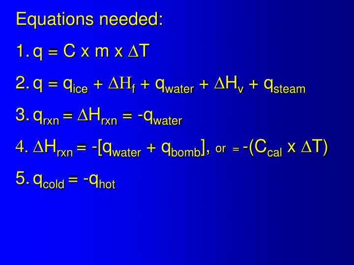 Equations needed: