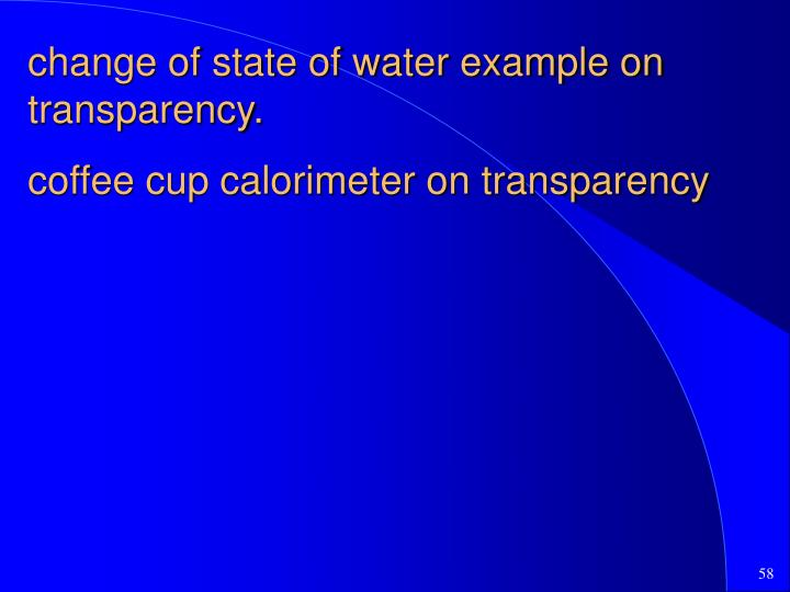 change of state of water example on transparency.