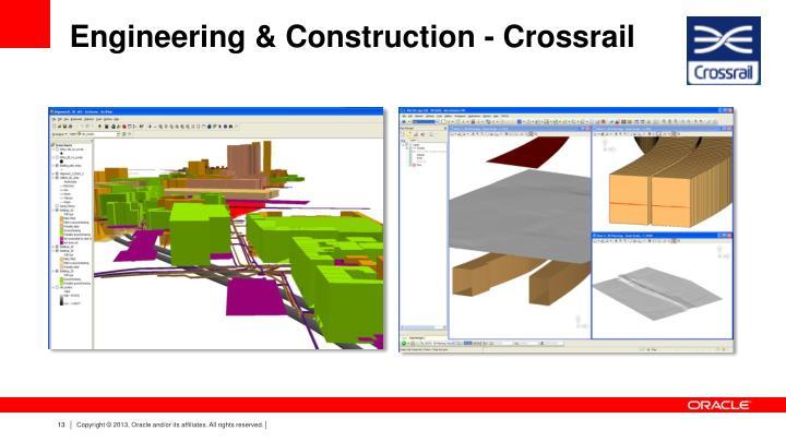 Engineering & Construction - Crossrail