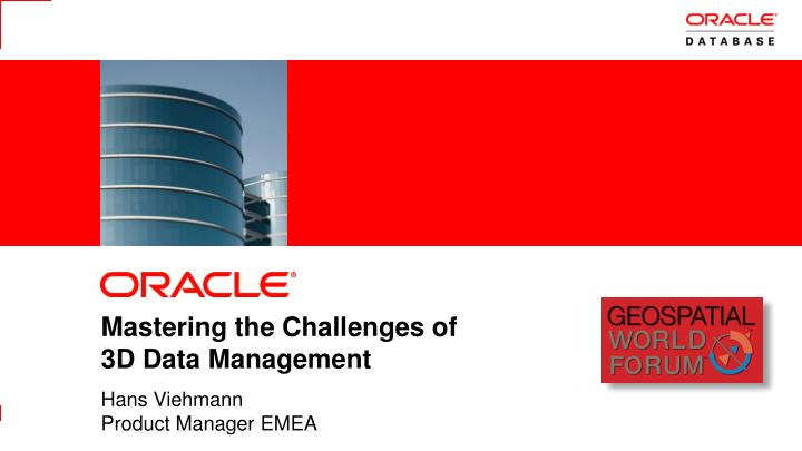 Mastering the challenges of 3d data management