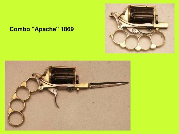 "Combo ""Apache"" 1869"