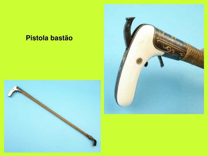 Pistola bastão