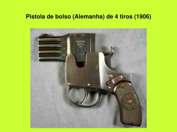 Pistola de bolso alemanha de 4 tiros 1906