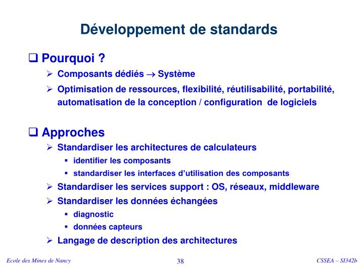 Développement de standards