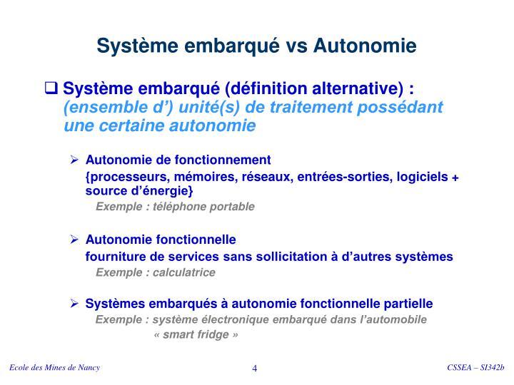 Système embarqué vs Autonomie