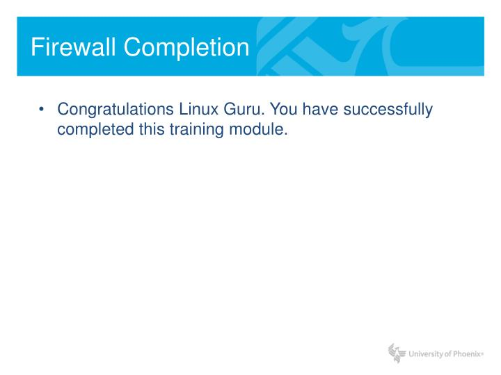 Firewall Completion