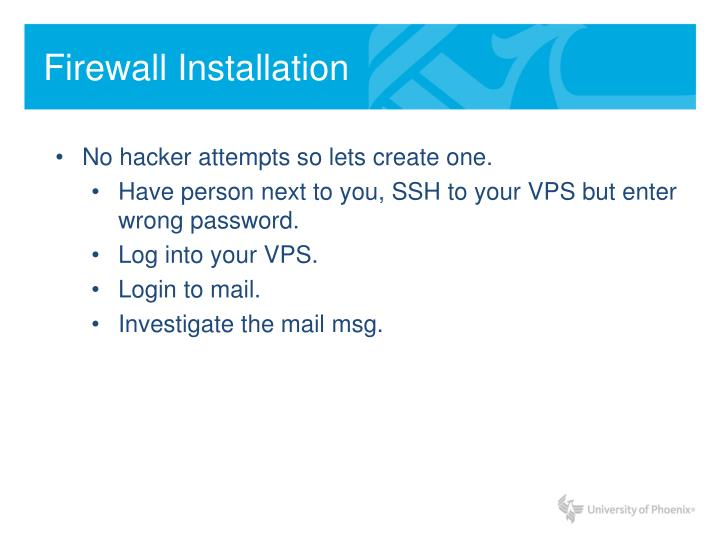 Firewall Installation