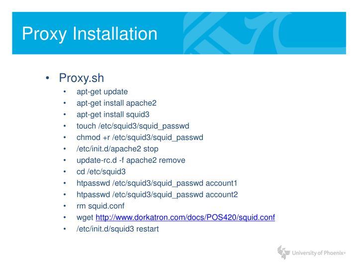 Proxy Installation