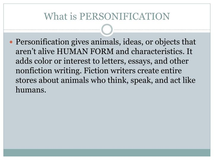PPT - PERSONIFICATION & ALLITERATION PowerPoint Presentation - ID ...
