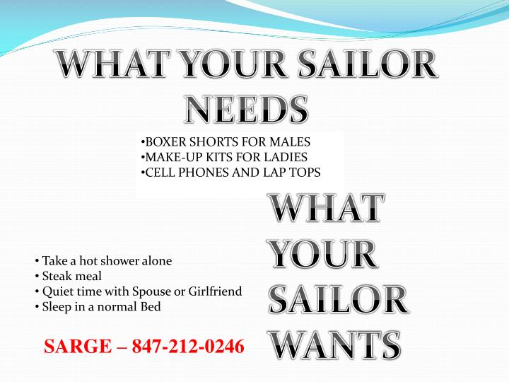 WHAT YOUR SAILOR NEEDS