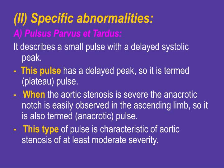 (II) Specific abnormalities: