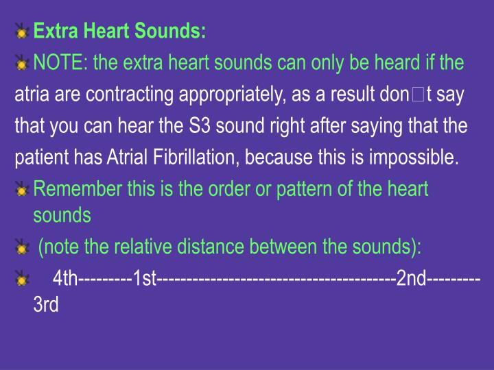 Extra Heart Sounds: