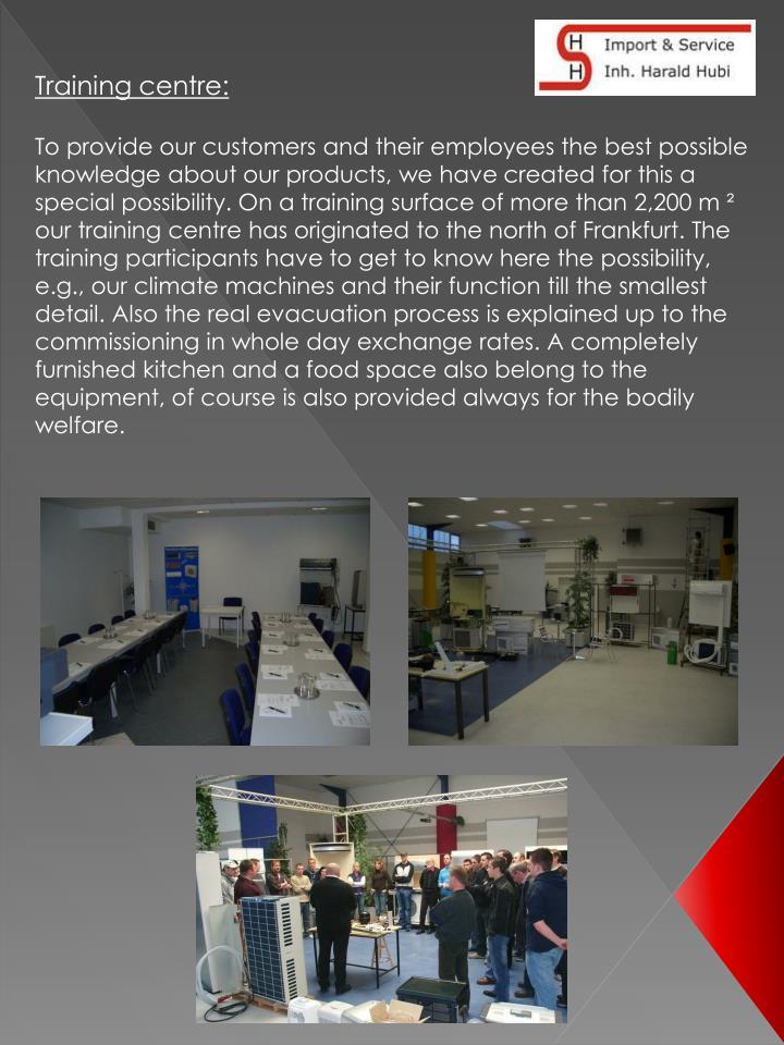 Training centre: