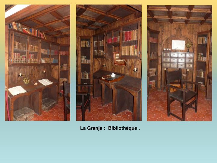 La Granja :  Bibliothèque .