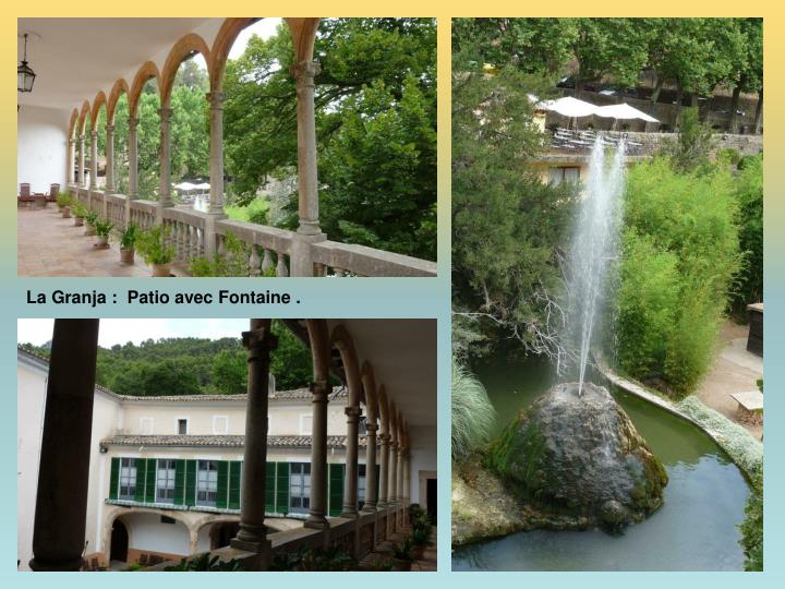 La Granja :  Patio avec Fontaine .