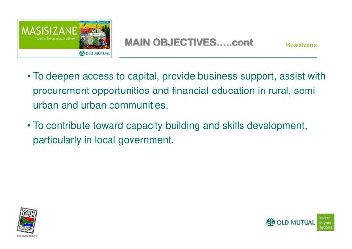 MAIN OBJECTIVES…..cont