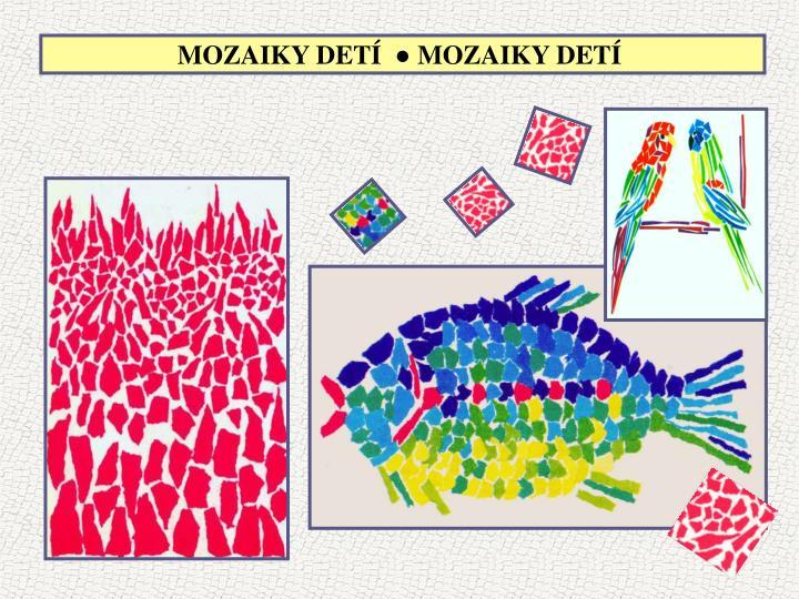 MOZAIKY DETÍ